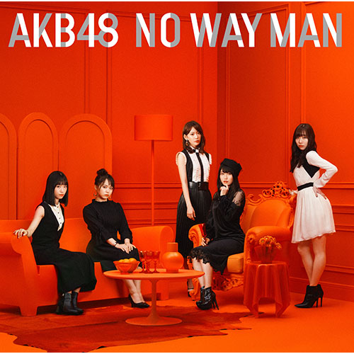 AKB48 54th Single「NO WAY MAN」
